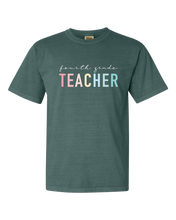 Load image into Gallery viewer, The TEACHER Tee | Comfort Colors