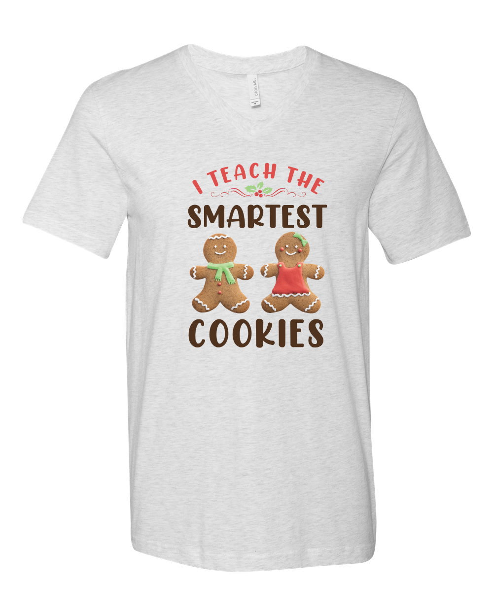 I Teach the Smartest Cookies - Vneck