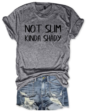 Not Slim Kinda Shady Tee