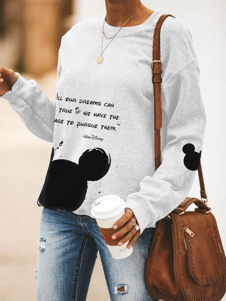 All Our Dream Can Come True Long Sleeve Sweatshirt