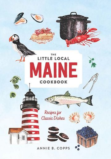 Little Local Maine Cookbook