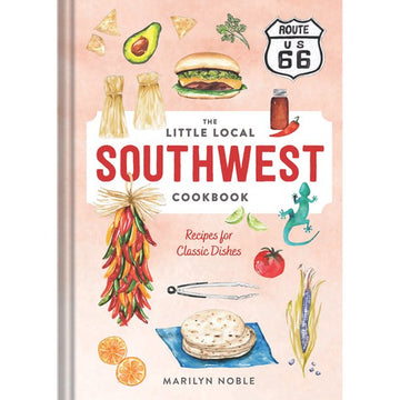 Little Local Southwest Cookbook
