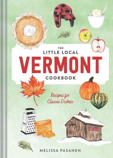 Little Local Vermont Cookbook