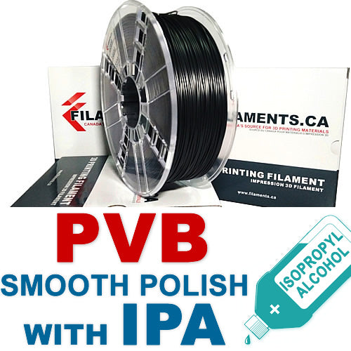 PVB Filament Smooth Polish with Alcohol IPA 3D Printing Canada