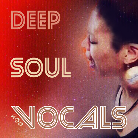 Deep Soul Vocals