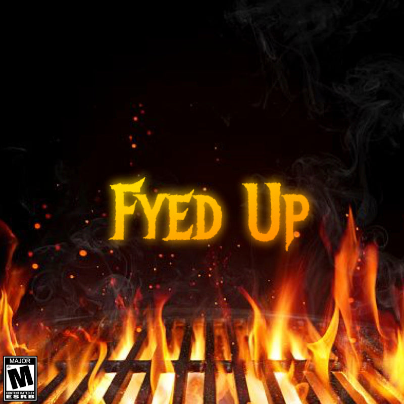 FRYED UP