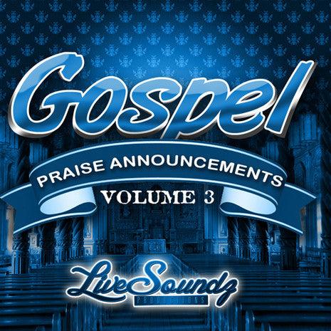 Gospel Praise Announcements Vol 3