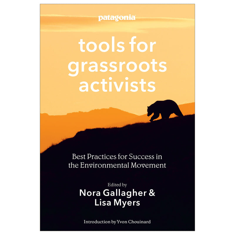 Tools for Grassroots Activists - Patagonia Bend