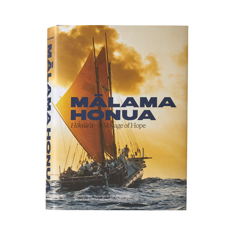 Patagonia Malama Honua: Hokule'a A Voyage of Hope by Jennifer Allen, with photographs by John Bilderback - Patagonia Bend