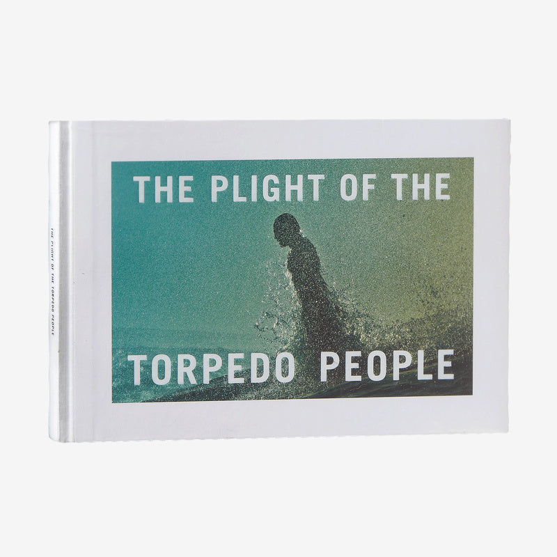 The Plight of the Torpedo People by Keith Malloy (hardcover book) | Patagonia Bend