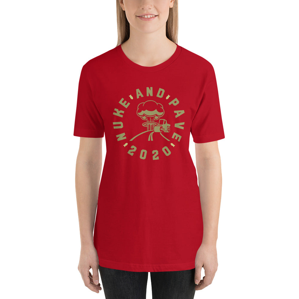 Nuke and Pave 2020 - Short-Sleeve Unisex T-Shirt