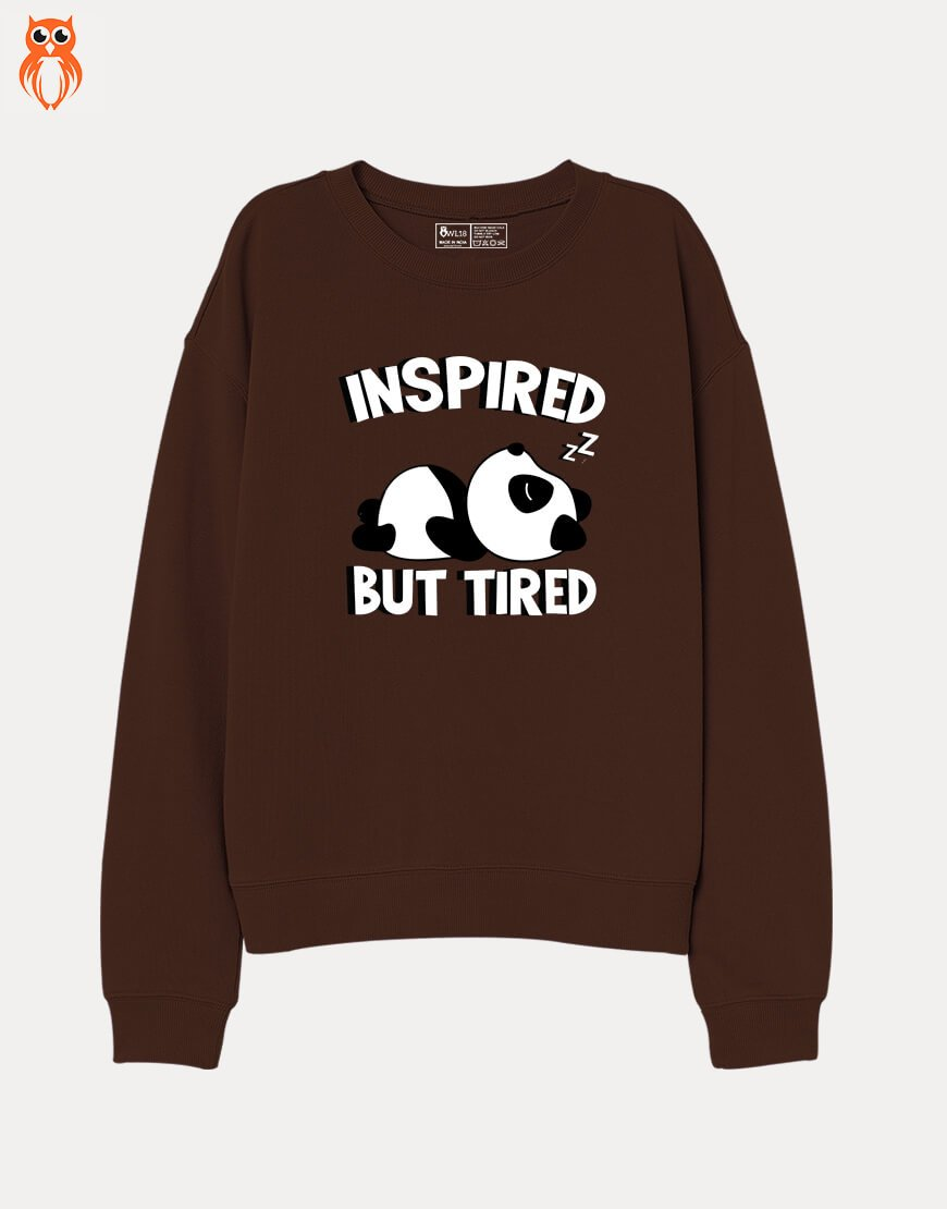 OWL18 Inspired But Tired Women Graphic Sweatshirt