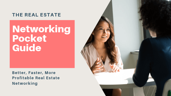 The Realtor's Pocket Guide To Profitable Networking