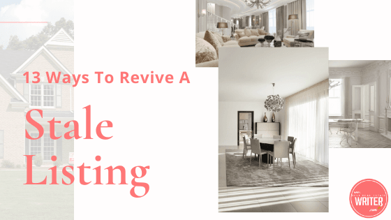 13 Ways To Revive A Stale Listing
