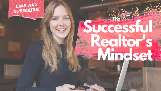 The Successful Realtor's Mindset