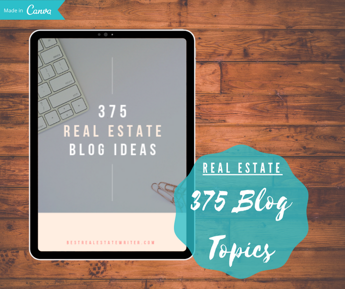 375 Real Estate Blog Ideas - Best Real Estate Store
