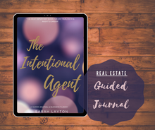 Load image into Gallery viewer, The Intentional Real Estate Agent Guided Journal | Written By Sarah Layton | Ebook - Best Real Estate Store