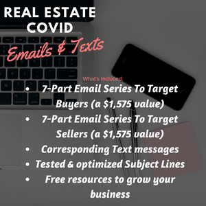 Real Estate Email & Text COVID Series - Over 3K in Savings! - Best Real Estate Store