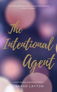 The Intentional Real Estate Agent Guided Journal | Written By Sarah Layton | Ebook - Best Real Estate Store