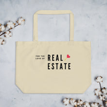 Load image into Gallery viewer, For The Love Of Real Estate Large organic tote bag - Best Real Estate Store
