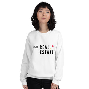 For The Love Of Real Estate Unisex Sweatshirt - Best Real Estate Store
