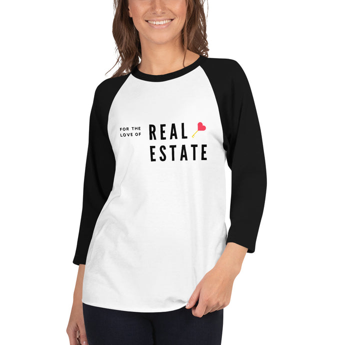 For The Love Of Real Estate 3/4 sleeve raglan shirt - Best Real Estate Store