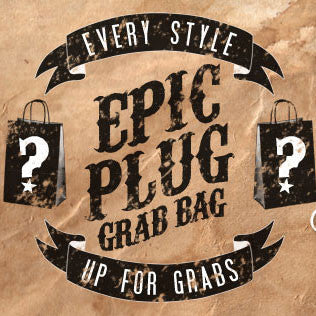 Epic Plug Grab Bag