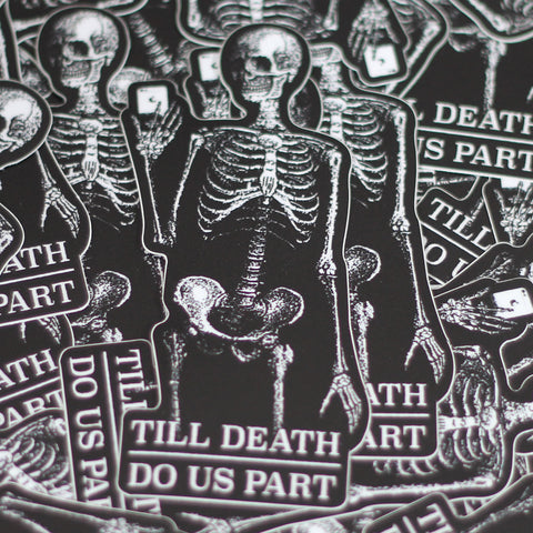 Till Death Do Us Part Sticker