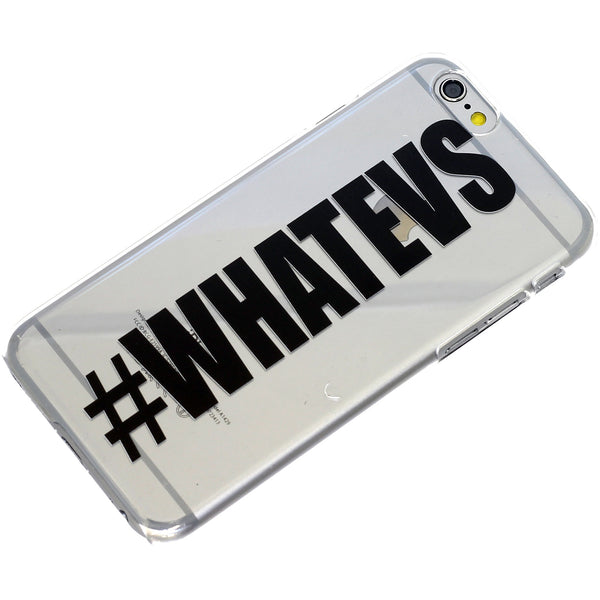 #Whateves Phone Case