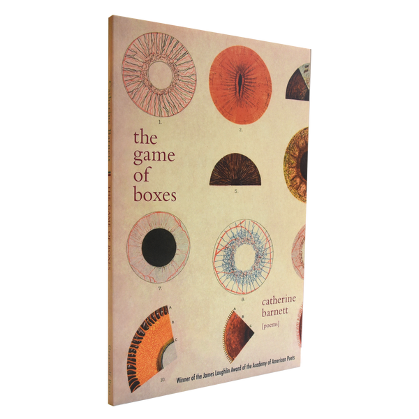 The Game of Boxes: Poems by Catherine Barnett (James Laughlin Award Winner, 2012)