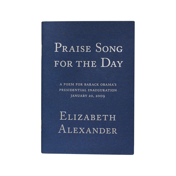 """Praise Song for the Day"" by Elizabeth Alexander"