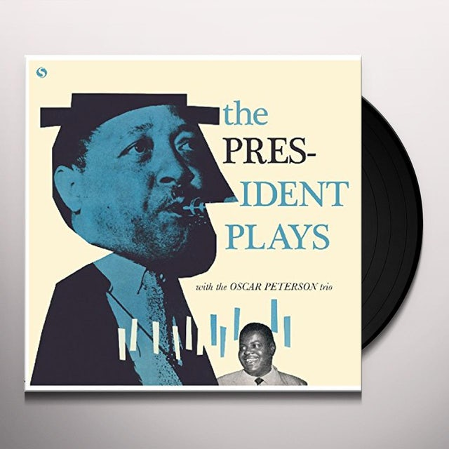 Lester Young - Pesident Plays