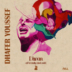 Dhafer Youssef  - Diwan Of Beauty Adn Odd