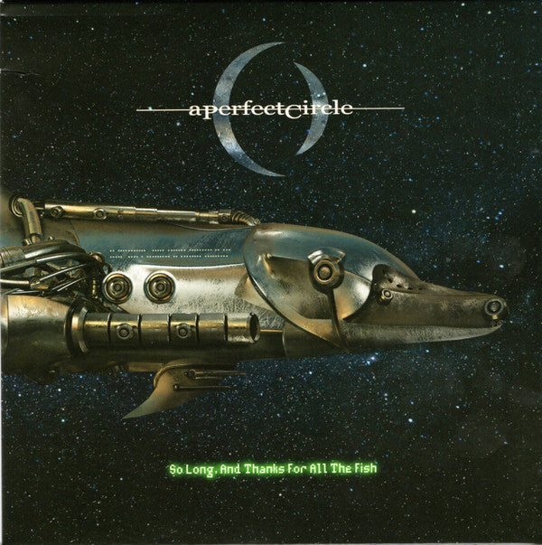 A Perfect Circle - So Long, And Thanks For All The Fish |  Vinyl 7