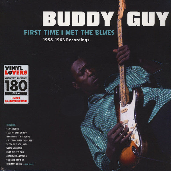 Buddy Guy ‎– First Time I Met The Blues: 1958-1963 Recordings