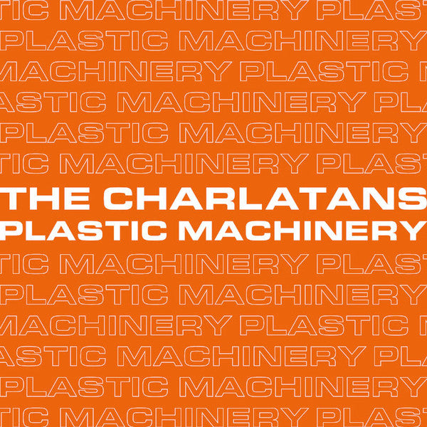 Charlatans (Feat. Johnny Marr) - Plastic Machinery | Vinyl 7