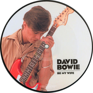 David Bowie ‎– Be My Wife | 7''
