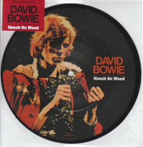 "David Bowie ‎– Knock On Wood | Picture Disc 7"" - Live"