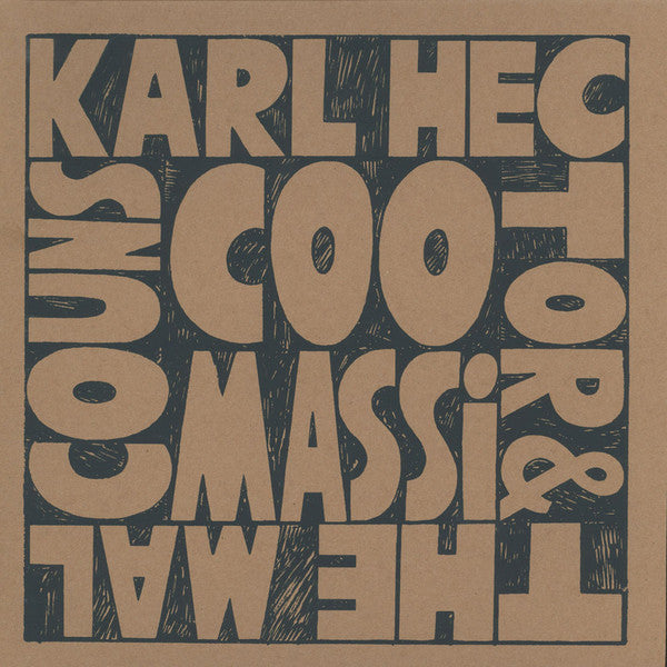 Karl Hector & The Malcouns ‎– Coomassi