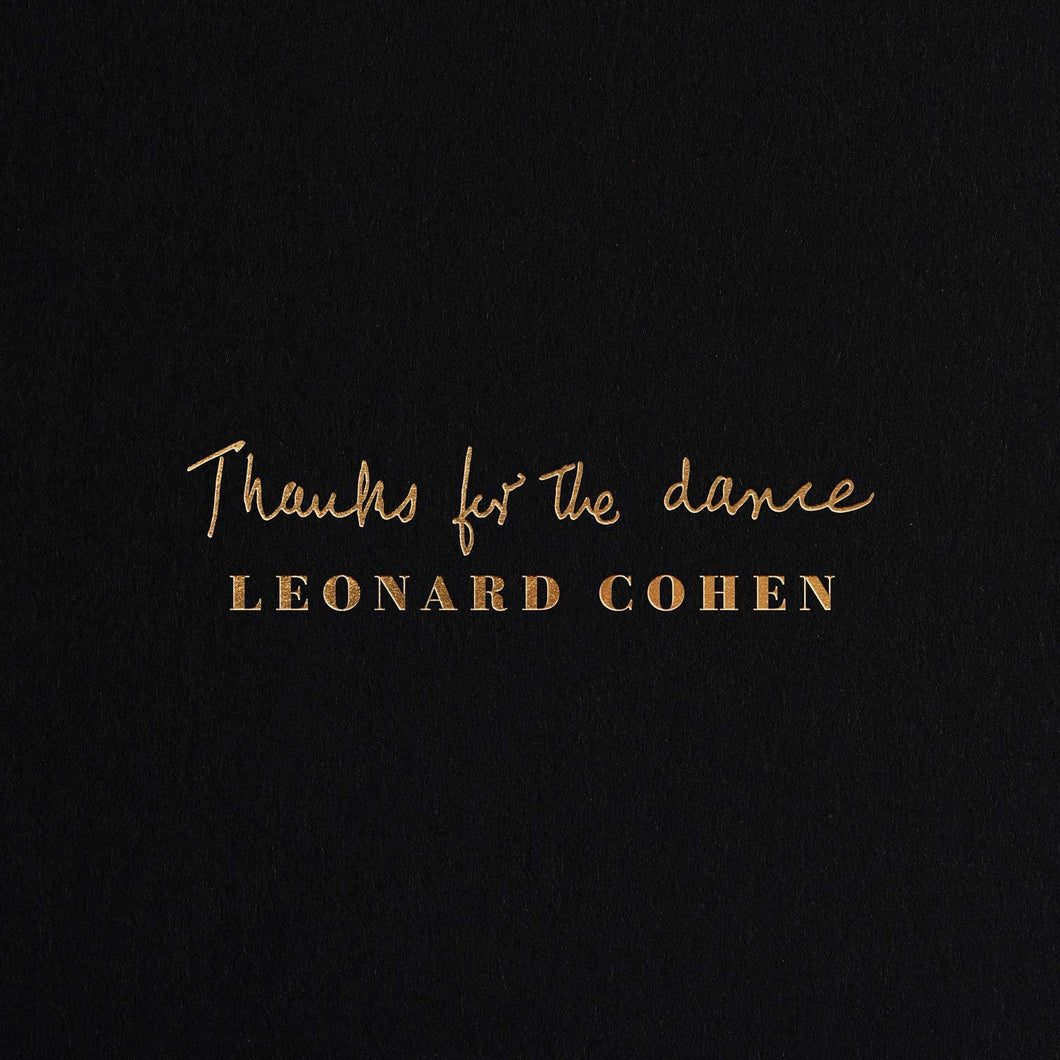 Leonard Cohen ‎- Thanks For The Dance