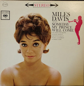 Miles Davis Sextet ‎– Someday My Prince Will Come
