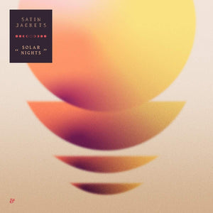 Satin Jackets - Solar Nights | Vinyl Doble