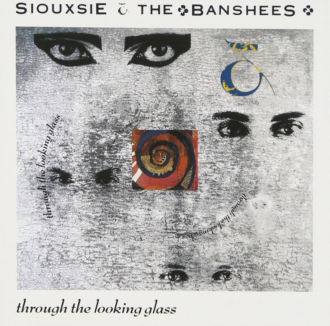 Siouxsie & The Banshees ‎– Through The Looking Glass