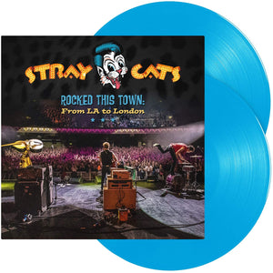 Stray Cats - Rocked This Town: From LA to London | 2LP Azul