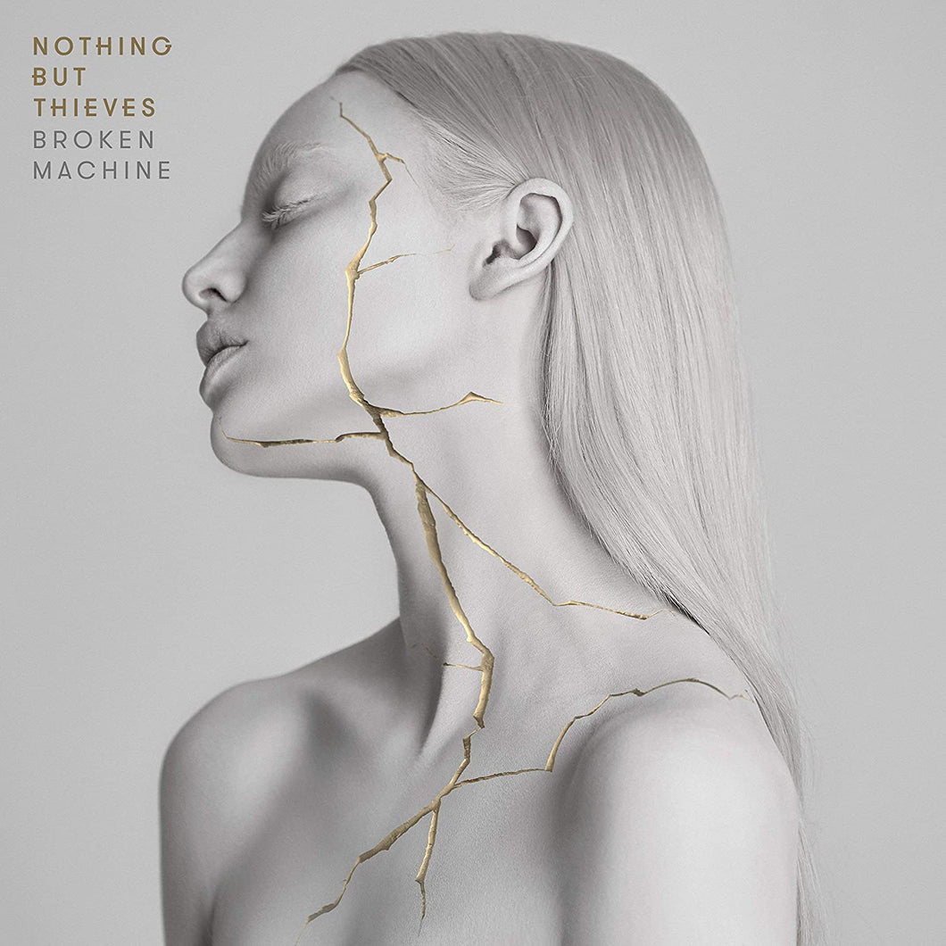Nothing But Thieves - Broken Machine