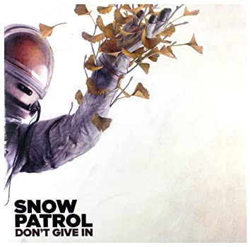 Snow Patrol - Don't Give In | Vinyl 10