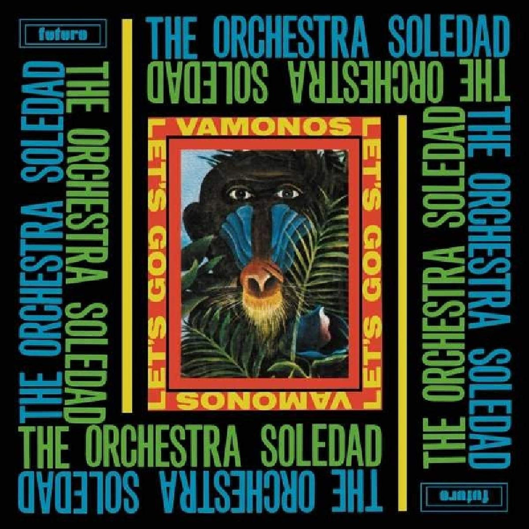 The Orchestra Soledad - Vamonos / Let's Go