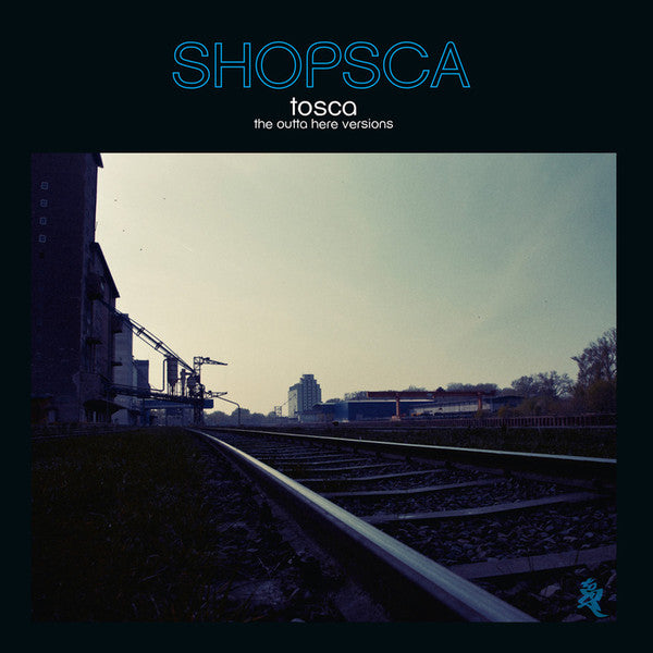 Tosca - Shopsca The Outta Here Versions | 2LP + CD