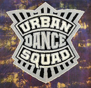 Urban Dance Squad ‎– Mental Floss For The Globe