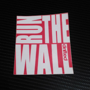 Pegatina Run the wall-Stickers / Pegatinas-VinylRace.es